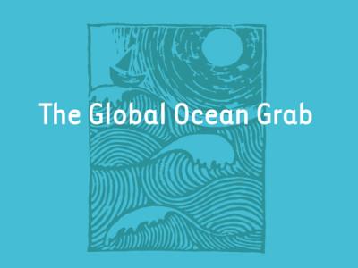 The Global Ocean Grab report cover