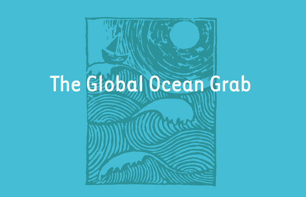 A new report on Ocean Grabbing-0